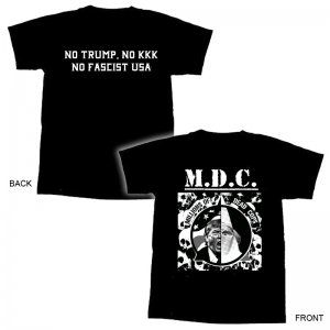MDC-No Trump No KKK No Fascist USA T-Shirt -M
