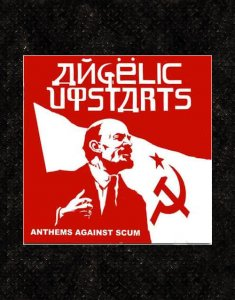 Angelic Upstars - Anthems against Scum CD