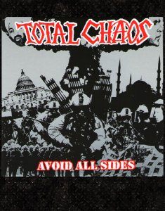 Total Chaos- Aviod all Sides CD