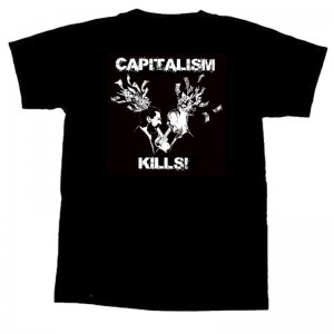 CAPITALISM KILLS! - T-Shirt - M